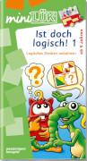 miniLÜK: Ist doch logisch! 1: Logisches Denken anbahnen, Lernheft, 29 Seiten, von 5 - 7 Jahren
