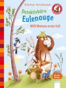 Arena - Detektivbüro Eulenauge. Willi Watsons erster Fall Bd. 1