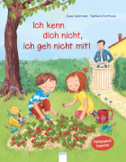 Arena - Apenrade, Susa/Korthues, Barbara: Ich kenn dich nicht, ich geh nicht mit!, Lesebuch, 32 Seiten, ab 36 Monaten-6 Jahren